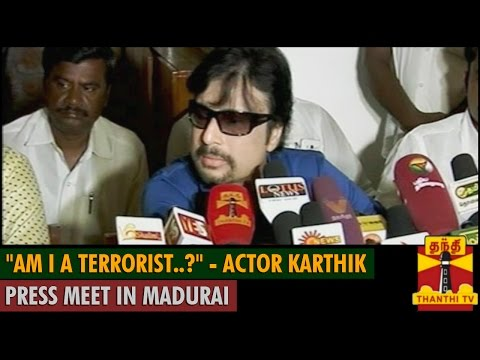 "Press Meet - ""Am I a Terrorist.?"" - Actor Karthik - Thanthi TV"