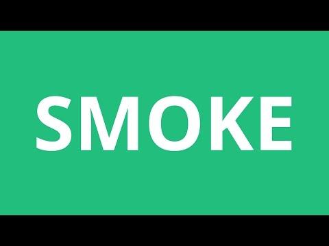 How To Pronounce Smoke - Pronunciation Academy