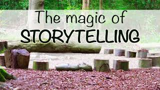 Forest Schooled Podcast - The Magic of Storytelling