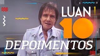 Depoimentos - Luan Santana, 10 Anos de Carreira