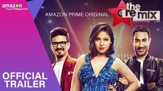 #TheRemix (Official Trailer ) | Musical Series | Amazon Prime Original | Stream March 9 thumbnail