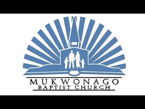 Mukwonago Baptist Academy Chapel - May 20, 2020