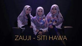 Download ZAUJI زوخى- SITI HAWA (annisa, vina, ulfah)