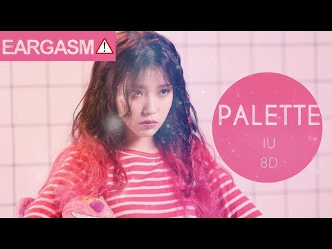 IU (아이유) - PALETTE (FEAT. G-DRAGON) [8D USE HEADPHONE] 🎧