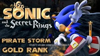 Sonic and the Secret Rings - Pirate Storm - All Missions with Gold Rank