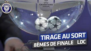 Ligue des champions : Revivez le tirage au sort des 8e de finale