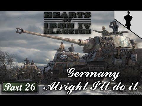 HOI4 - Black Ice - Germany - Alright I'll Do It - Part 26