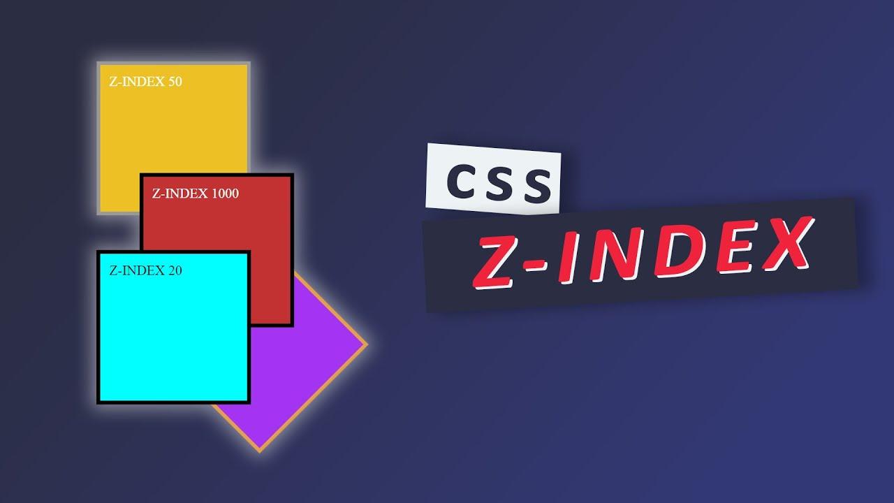 Thuộc tính z-index trong CSS | Học HTML & CSS