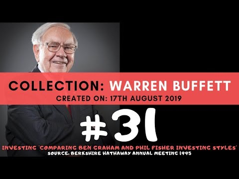 Collection: Warren Buffett - #31 Investing 'Comparing Ben Graham And Phil Fisher Investing Styles'