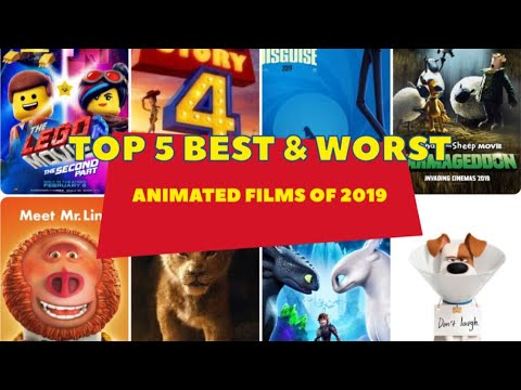 Top 5 Best & Worst Animated Films of 2019!