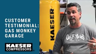 kaeser compressors customer testimonial gas monkey garage