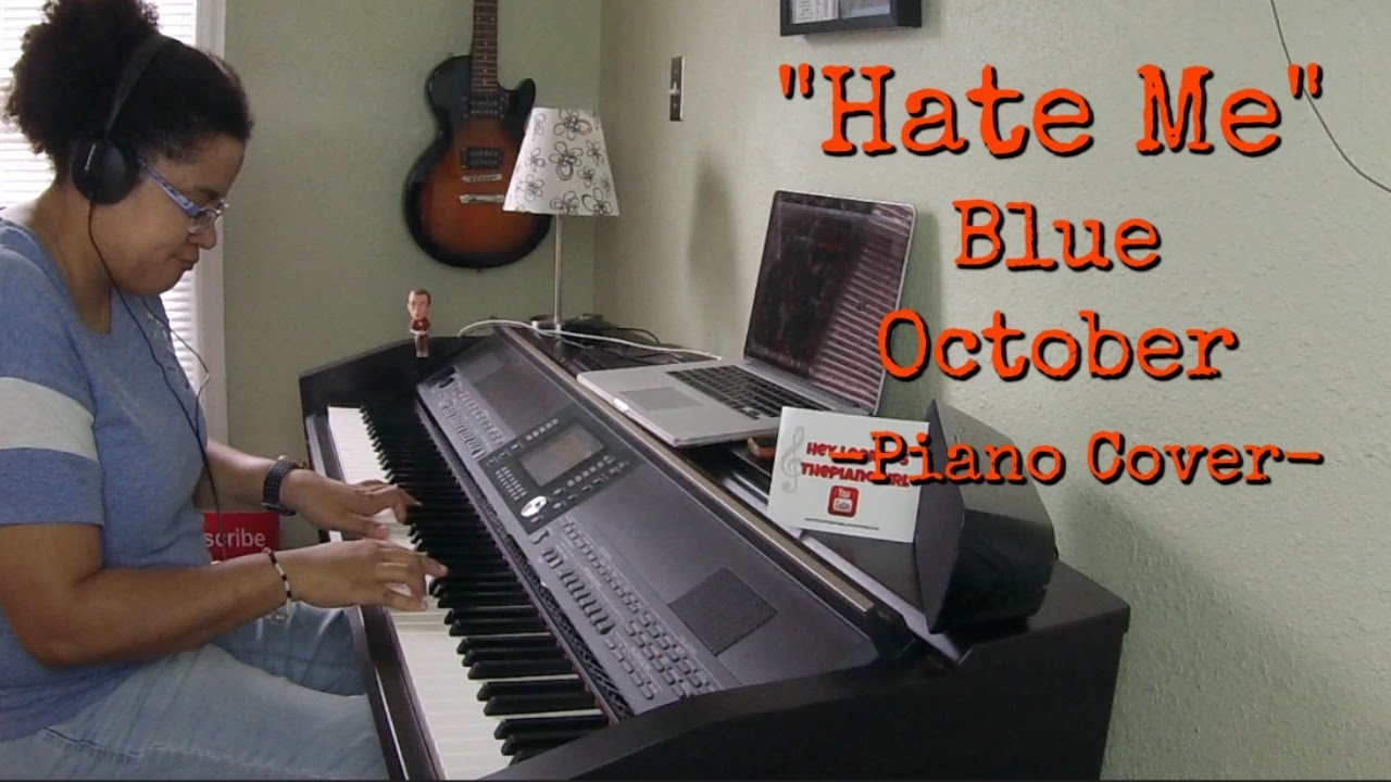 Blue October Hate Me Piano Cover By Jen Msumba Instrumental Youtube