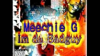 Meechie G you a Hoe