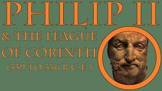 Philip II of Macedon (359 to 336 B.C.E.)