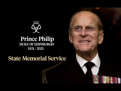 State Memorial Service for Prince Philip | 21 April 2021