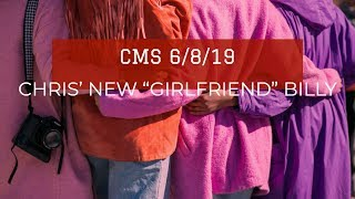 """CMS Highlight – Chris and His New """"Girlfriend"""" Billy"""