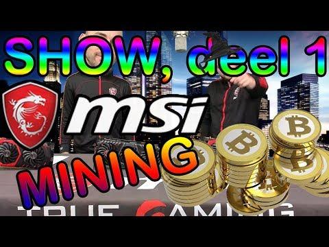 MSI SHOW #1! MINING, GRATIS GAME CODES & MEER!
