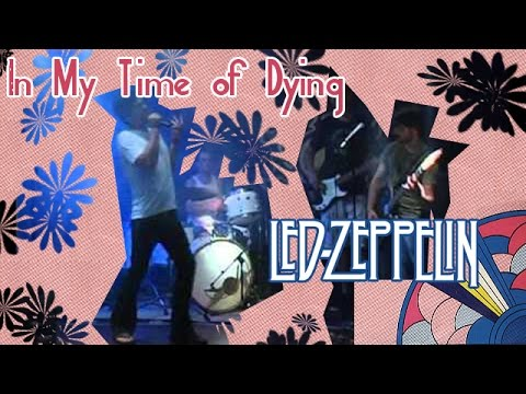 Led zeppelin in my time of dying gruhak cover youtube