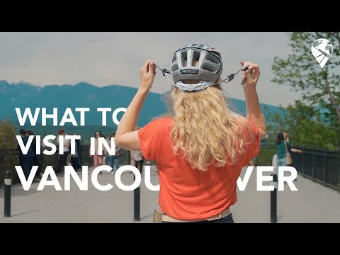 HOW TO VISIT VANCOUVER IN TWO DAYS