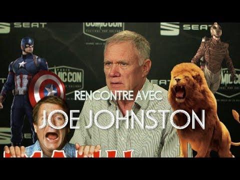 CCP  - Interview avec Joe Johnston (Jumanji, Star Wars, Narnia, Captain America)