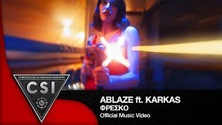 Gambar cover Ablaze ft Karkas-Fresko I Official Music Video