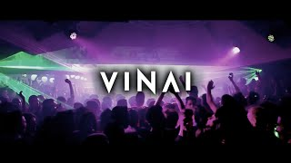 K KLASS Luxury Hall - Special Guests VINAI // Esclusiva FU**IN