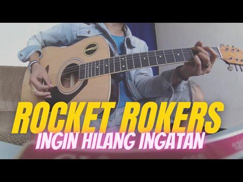 Ingin hilang ingatan - Rocket Rokers cover