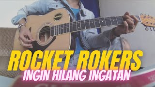 Download Ingin hilang ingatan - Rocket Rokers cover Mp3