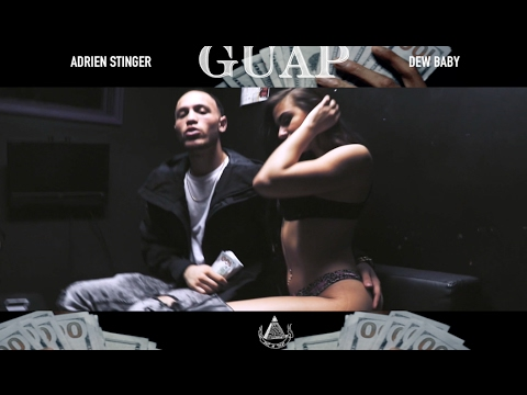 Adrien Stinger X Dew Baby - GUAP (Official Video) Shot by TOA$T HD