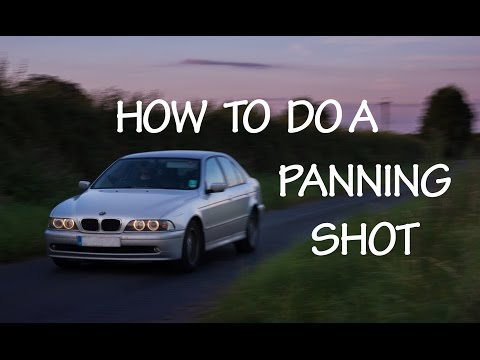 How To Do A Panning Shot