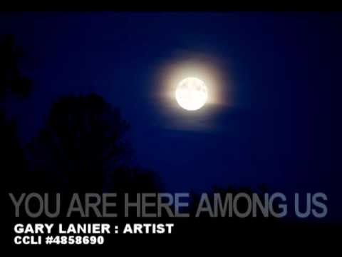 YOU ARE HERE AMONG US by Gary Lanier