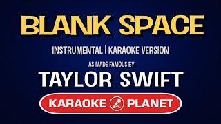 Blank Space - Taylor Swift | Karaoke LYRICS