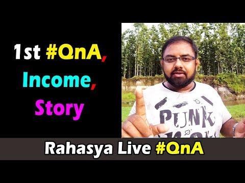 Rahasya Live QnA With Youtube Income And Success Story , Bhaskar Saha , Motivation