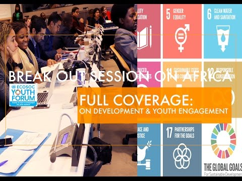 Full Coverage of ECOSOC Youth Forum-Africa Session