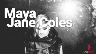 Maya Jane Coles - Youparti