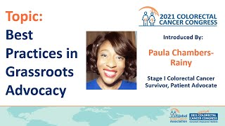Topic: Best Practices in Grassroots Advocacy. Topic Introduced by Paula Chambers-Rainy