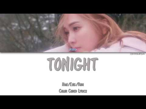 JESSICA - TONIGHT [Color Coded Han|Rom|Eng]