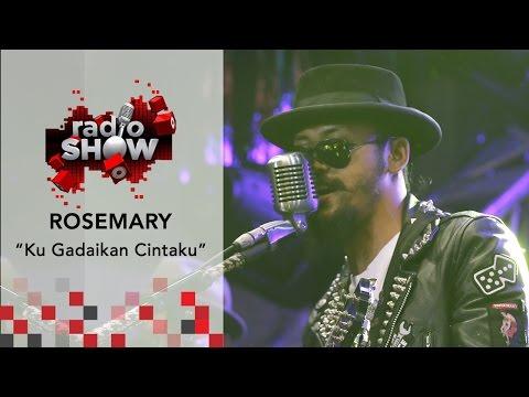RadioShow TvOne : Rosemary - Ku Gadaikan Cintaku