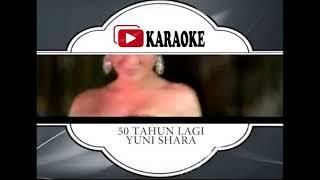 Lagu Karaoke YUNI SHARA FEAT RAFFI AHMAD#50 TAHUN LAGI