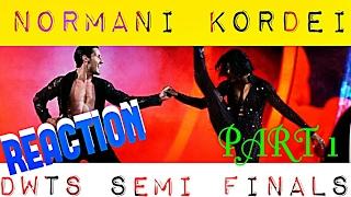 NORMANI KORDEI-DWTS WEEK 10 SEMI FINALS| PART 1 (REACTION)