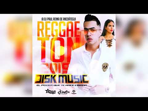 REGGAETON 2018 / 2019 · DISK MUSIC · DJ PAUL REINA EL PANITA DE ANZOATEGUI | 2018