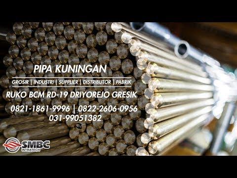 0821.1861.9996 DISTRIBUTOR PIPA KUNINGAN ~ INDUSTRI PIPA KUNINGAN PRODUK GROSIR BESAR SURABAYA