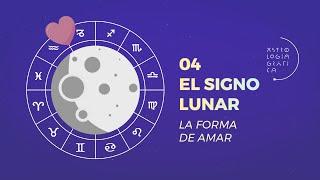 El Signo Lunar [04 / ASTROLOGÍA GRÁFICA] La forma de amar