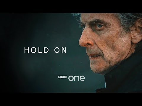 Doctor Who: Hold On | 12th Doctor BBC One TV Tribute