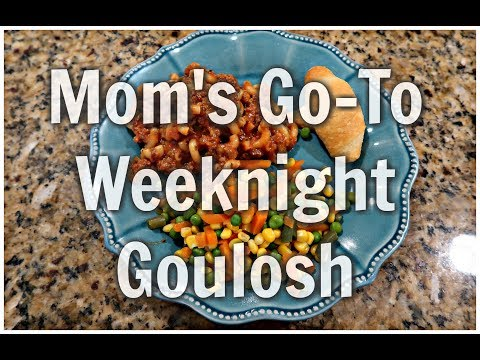 Mom's Go-To Weeknight Goulosh