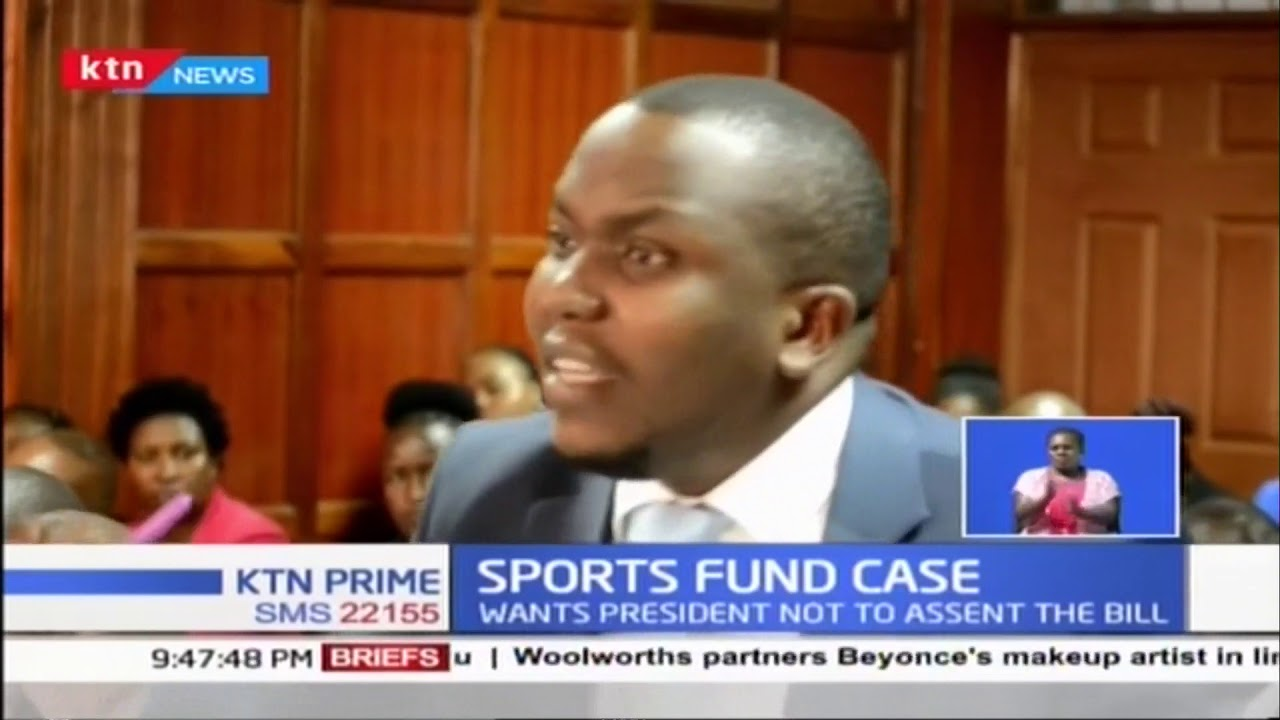 Nairobi businessman goes to court to oppose from asserting the sports bill  2018