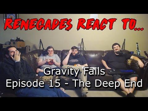 Renegades React to... Gravity Falls - Episode 15: The Deep End