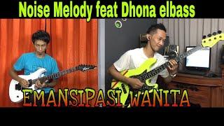 Baixar Emansipasi Wanita - DUET Noise Melody feat Dhona elbass