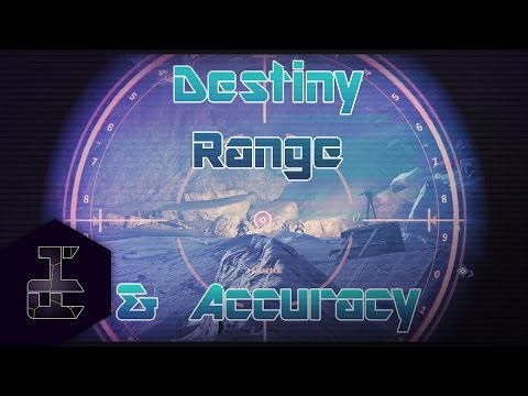 Range, Accuracy, and Target Acquisition - Destiny Weapon Mechanics
