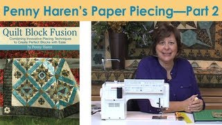 Penny Haren's Paper Piecing - Part 2